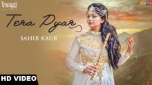 Sahib Kaur - Tera Pyar