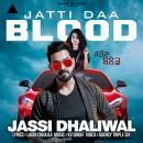Jatti Daa Blood