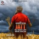 Jatt Nu Rakh Layi Me...