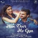 Hun Door Ho Gya