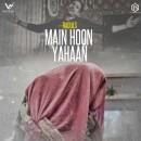 Main Hoon Yahaan