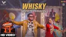 Mandy Dhillon - Whisky
