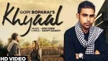 Gopi Boparai - Khyaa...