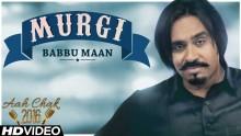 Babbu Maan - Murgi
