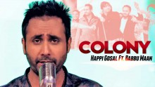 Happy Gosal - Colony