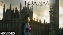 Jay Seera - Tera Naa
