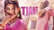 Sukhy Maan - Tight