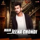 Main Jeena Chondi