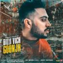 Dilli Vich Goonjh
