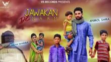 Anmol Sama - JWAKAN DE NAAM