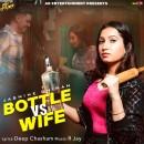 Bottle vs Wife