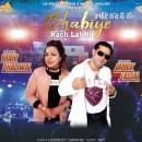 Bhabhiye Nach Le Ni