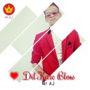 Dil Kare Blow
