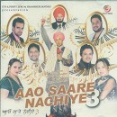 Aao Sare Nachiye 3