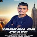 Yaaran Da Craze