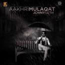 Aakhri Mulaqat