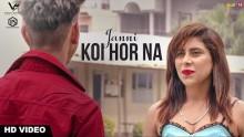 Janni - Koi Hor Na