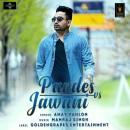 Pardes VS Jawani